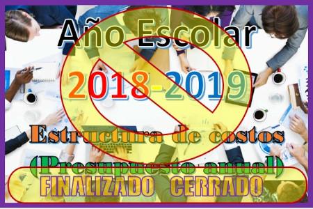 Año Escolar 2018-2019. Asamblea Escolar. Presupuesto anual y Estructura de costos.